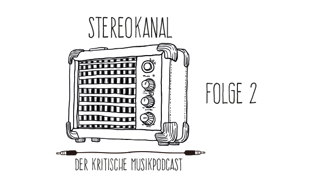 Stereokanal Podcast Folge 2