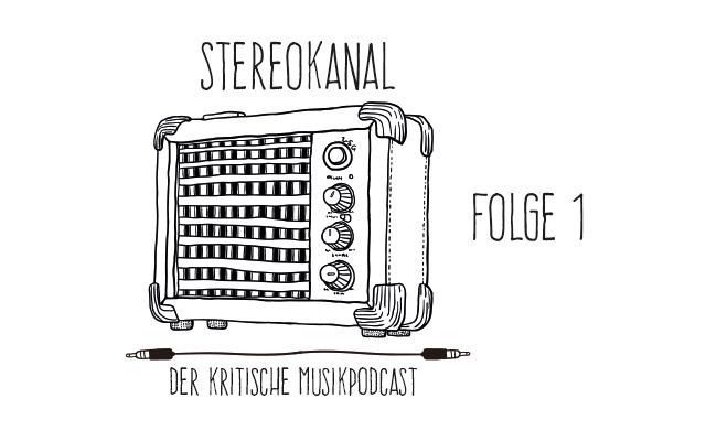 Stereokanal Podcast Folge 1