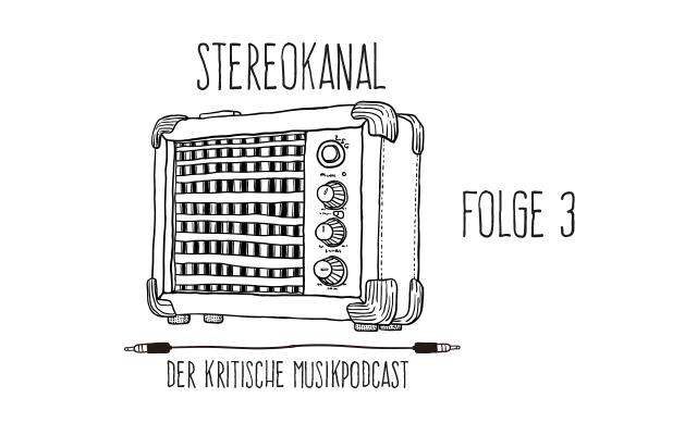 Stereokanal Podcast Folge 3: Dampfende Weisheiten