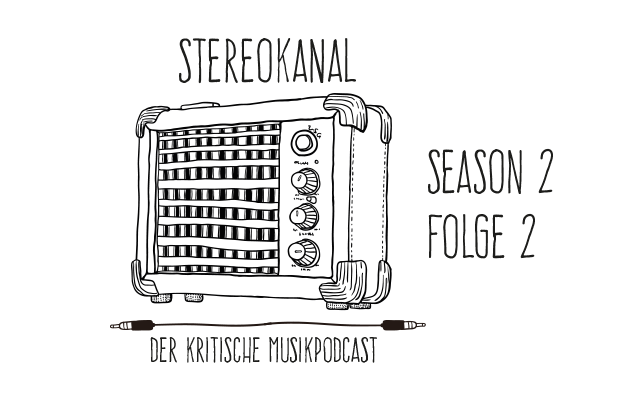 Stereokanal Podcast Season 2, Folge 2: Peppiger Rock trifft rappigen Pop