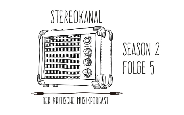 Stereokanal Podcast Season 2, Folge 5: Harmonie und andere Absurditäten