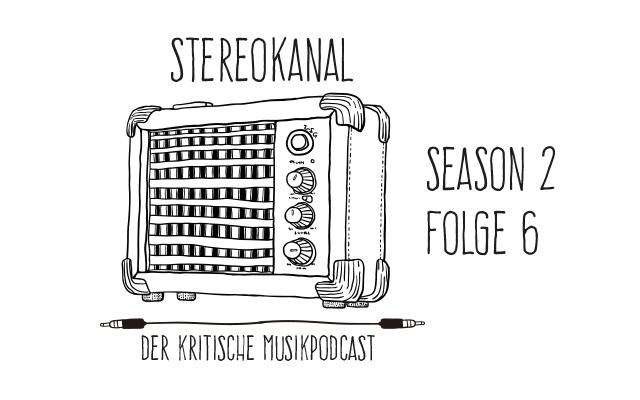 Stereokanal Podcast Season 2, Folge 6: Heute rockt's!